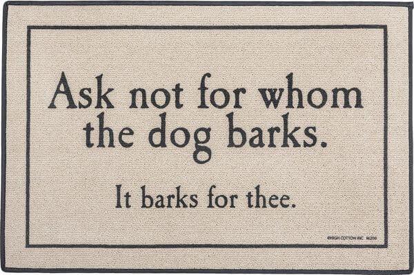 For Whom the Dog Barks Indoor/Outdoor Doormat