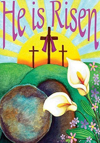 'He is Risen' Easter Garden Flag