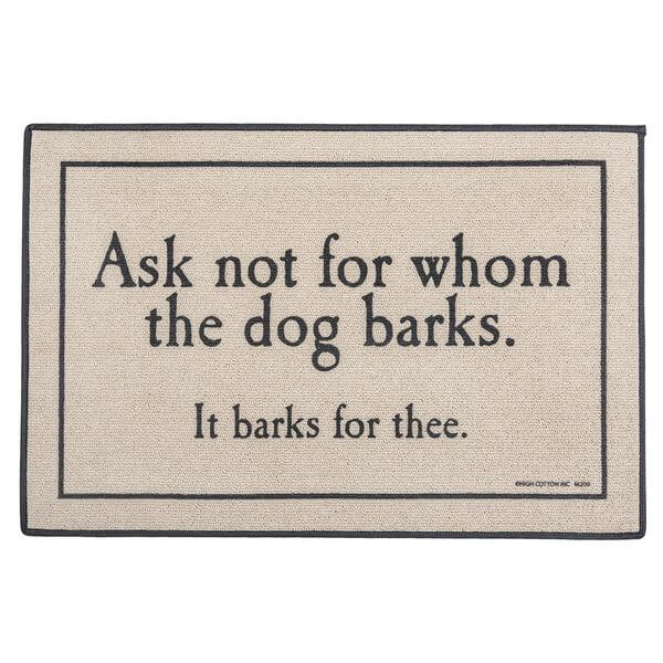 For Whom the Dog Barks Indoor/Outdoor Doormat