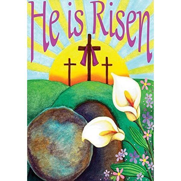 'He is Risen' Easter Garden Flag