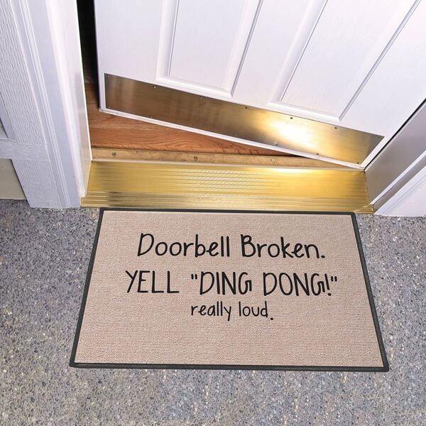 Doorbell Broken Yell Ding Dong! Really Loud Doormat