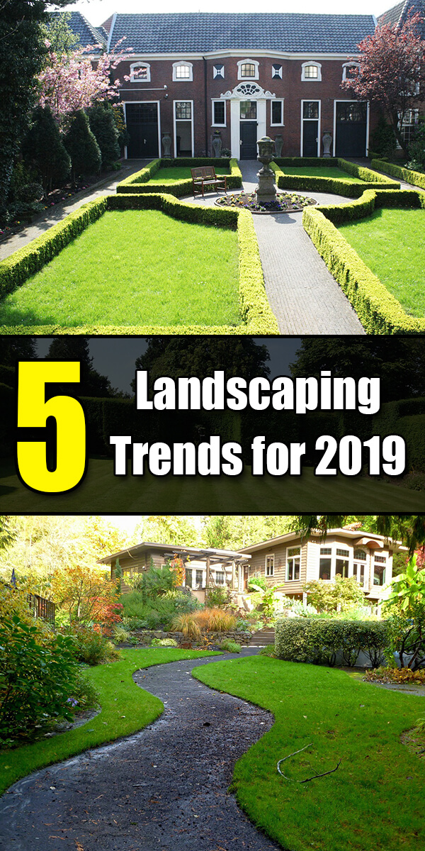 5 Landscaping Trends for 2019 - Golly Gee Gardening
