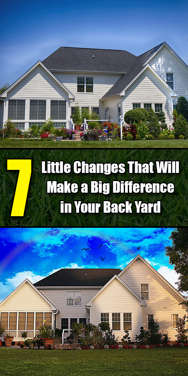 7 Little Changes That Will Make a Big Difference in Your Back Yard - Golly Gee Gardening