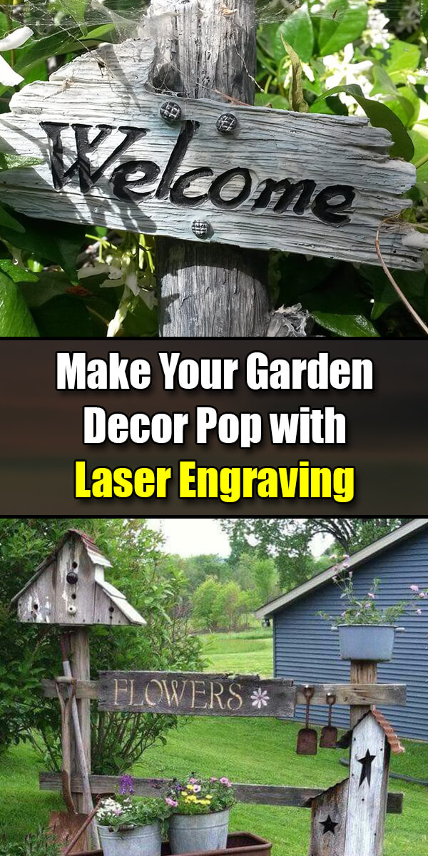 Make Your Garden Decor Pop with Laser Engraving - Golly Gee Gardening